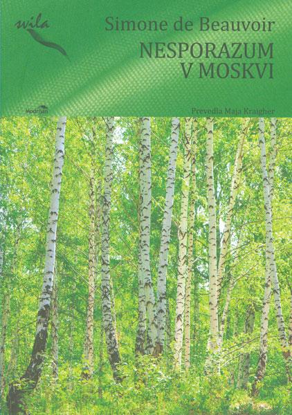 Simone de Beauvoir: Nesporazum v Moskvi