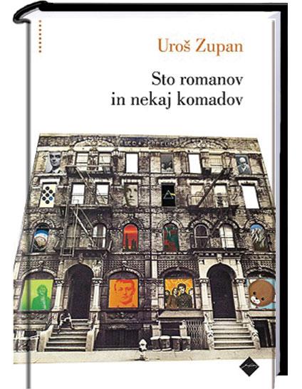 Uroš Zupan: Sto romanov in nekaj komadov