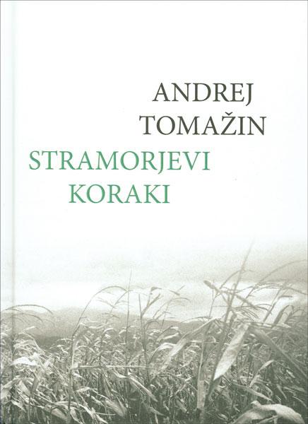 Andrej Tomažin: Stramorjevi koraki