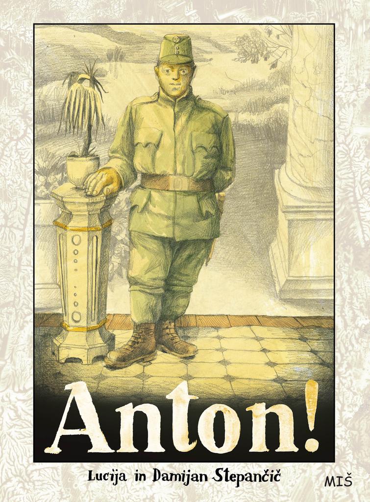 Lucija in Damijan Stepančič: Anton!