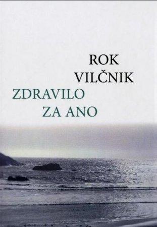 Rok Vilčnik: Zdravilo za Ano