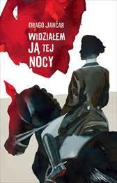 Novi uspehi za Jančarjev roman To noč sem jo videl