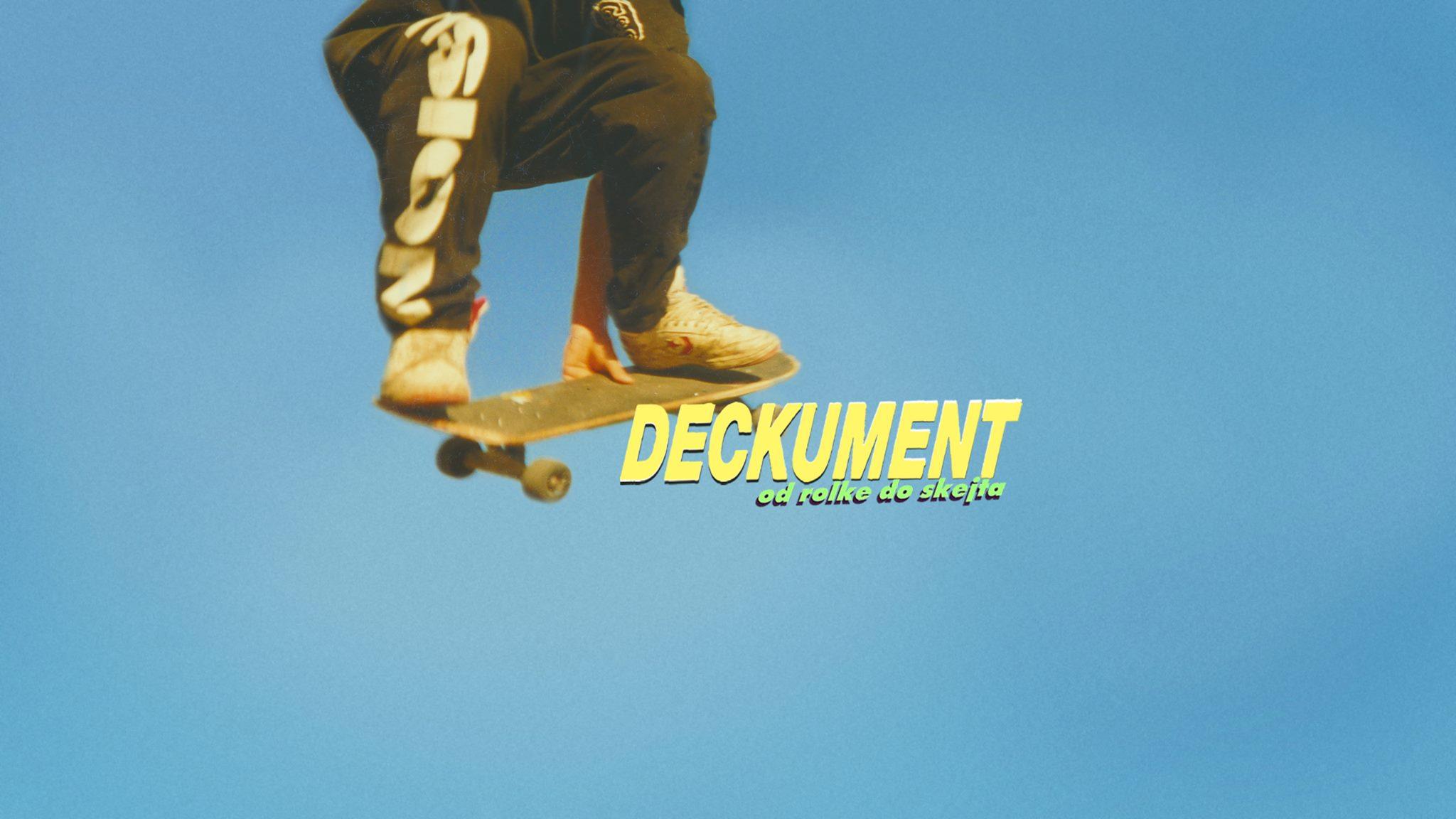 Deckument: »Če si bil enkrat skejtar, imaš potem vedno malo skejtarja v sebi.«