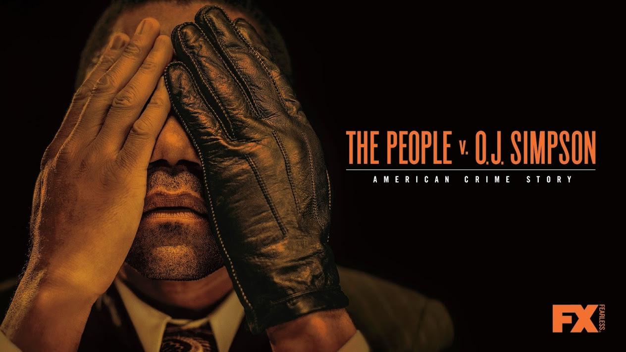 Ljudstvo proti O. J. Simpsonu: Ameriška zločinska zgodba (American Crime Story: The People v. O. J. Simpson, 1. sezona, 2016–)