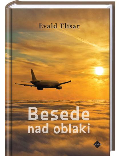 Evald Flisar: Besede nad oblaki