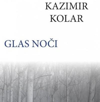 Kazimir Kolar: Glas noči