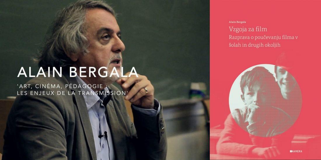 Alain Bergala: Vzgoja za film: razprava o poučevanju filma v šolah in drugih okoljih