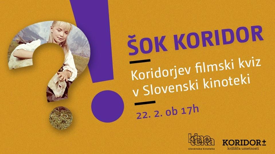 ŠOK Koridor #3 / Slovenski film / filmski kviz