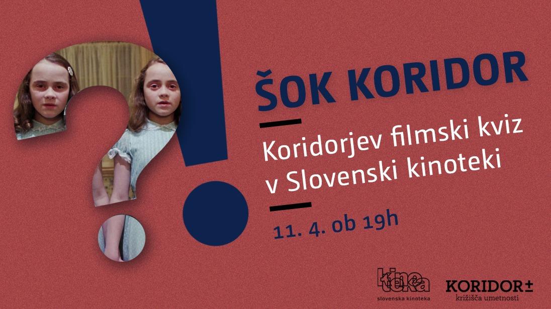ŠOK Koridor #4 / žanrski film / filmski kviz