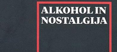 alkohol_in_nostalgija_400x520