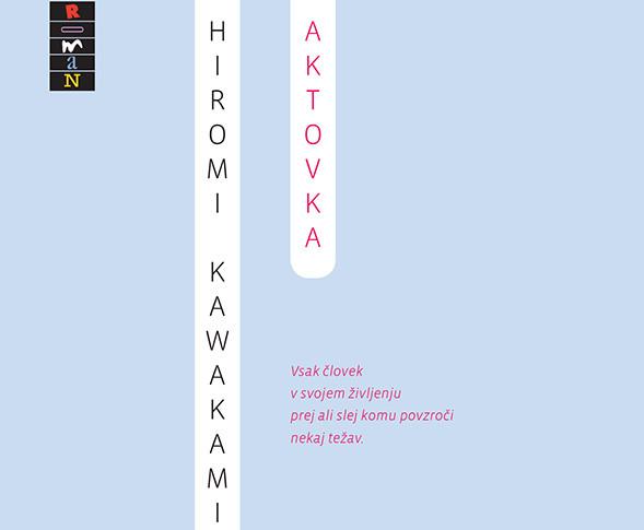 Hiromi Kawakami: Aktovka