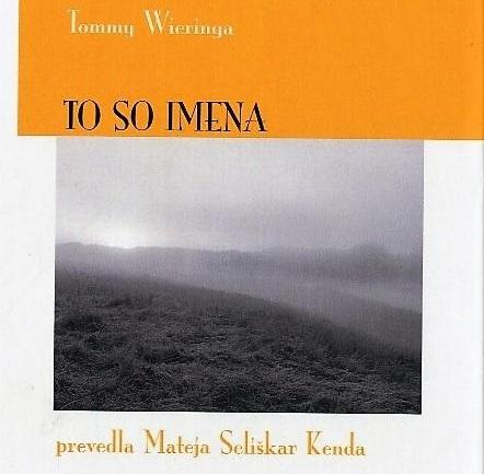 Tommy Wieringa: To so imena