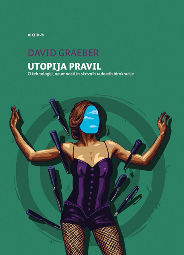 David Graeber: Utopija pravil