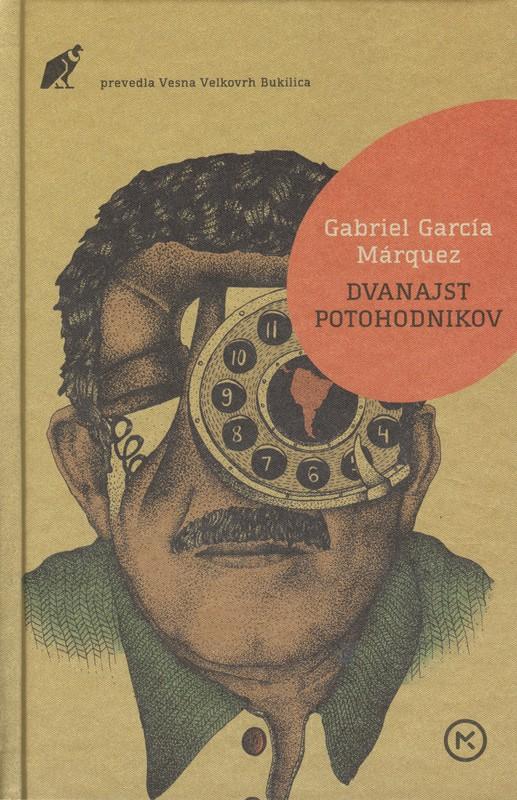 Gabriel García Márquez: Dvanajst potohodnikov