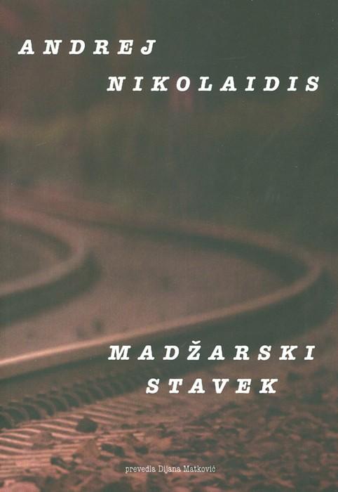 Andrej Nikolaidis: Madžarski stavek