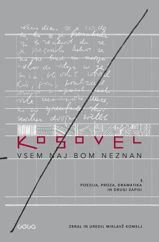 Srečko Kosovel: Vsem naj bom neznan
