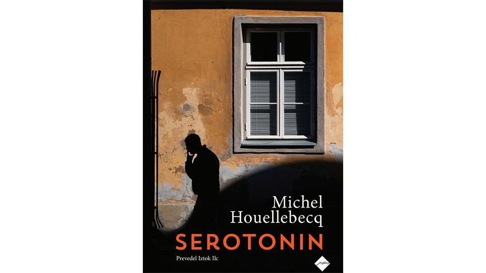 Michel Houellebecq: Serotonin (Cankarjeva založba, 2020)