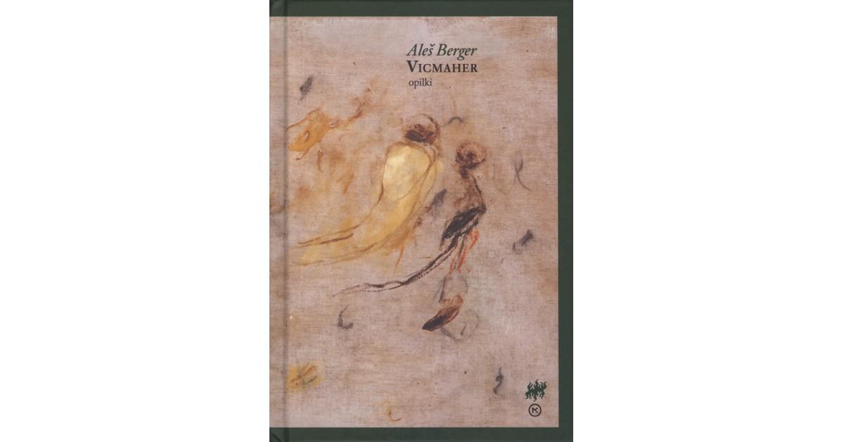 Aleš Berger: Vicmaher (Mladinska knjiga, 2020)