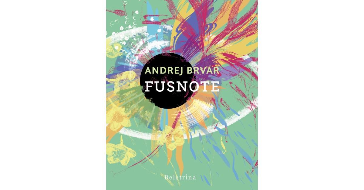 Andrej Brvar: Fusnote (Beletrina, 2020)