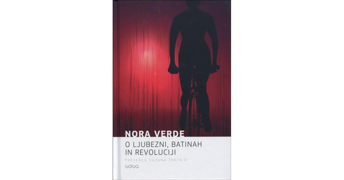 Nora Verde: O ljubezni, batinah in revoluciji (Goga, 2021)