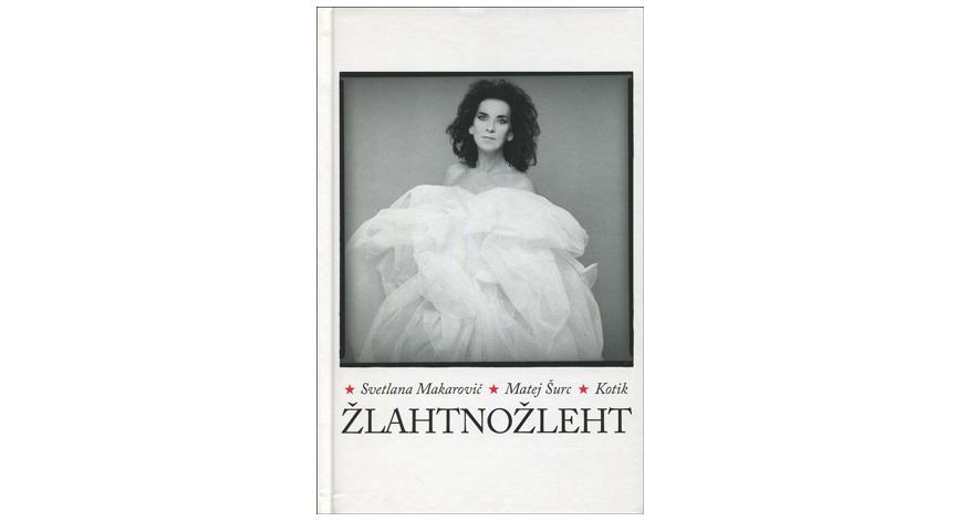 Svetlana Makarovič, Matej Šurc, Kotik: Žlahtnožleht (Center za slovensko književnost, 2021)